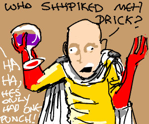 ONE PUNCH!!!!!!!!!!!!!!!!!!!!!!!!!!!!!!!!!!!!!