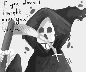 Grim reaper warns potential derailers