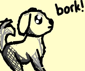 dog(?) goes bork!