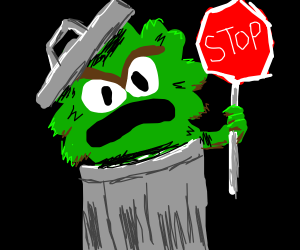 Oscar the Grouch as a stop sign