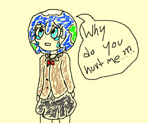 """Earthchan crying saying """"why must you hurt me"""""""