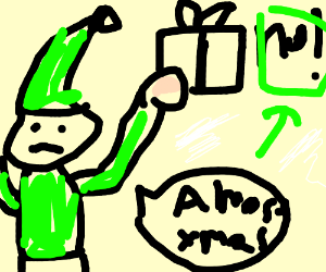 Almost Christmas Means It Wasnt Christmas.Almost Christmas Means It Wasn T Christmas Drawception