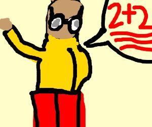 teacher w/ glasses says 2 + 2