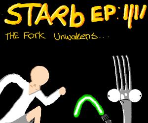 Starb Episode IIII: The Fork Unwakens