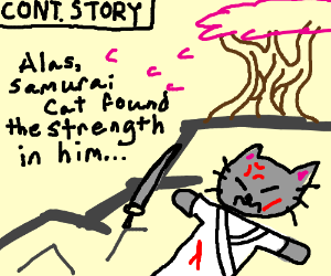 Samurai Cat is nearly defeated... (cont story)