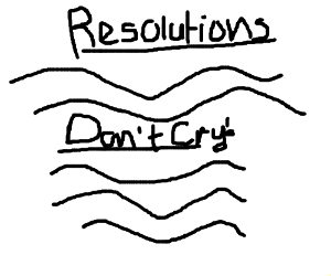 a new year's resolution you'll fail at.