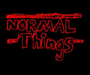Normal Things (Stranger Things parody)