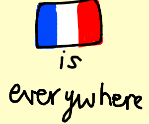 france is everywhere