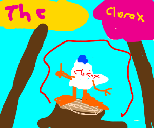 I am the Clorax, i speak for the bleach