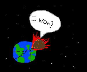 meteor destroys earth and says: I won?