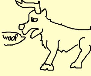 "Sad reindeer says ""woof"""