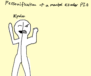 Personification of a mental disorder, PIO
