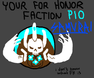 For Honor Fanfictions PIO (dafaq?)