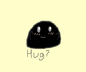 Cute little black blob wants a hug