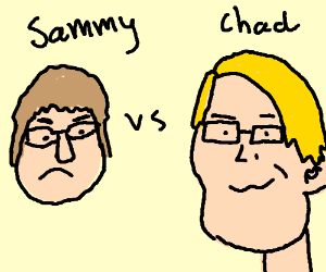 Chadtronic vs Sammy