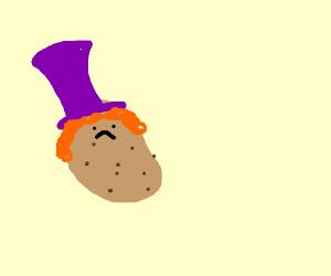 willy wonka is a potato