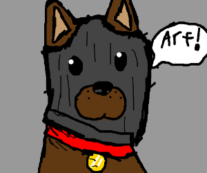 "Dog wearing a burglar mask says ""Arf!"""