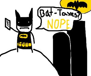Who pays their taxes? Not Batman