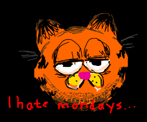 I hate Mondays - Garfield