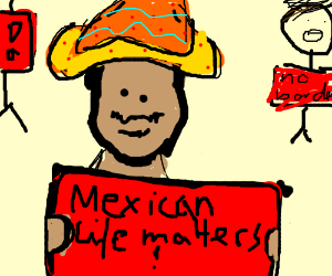 mexican lives matter
