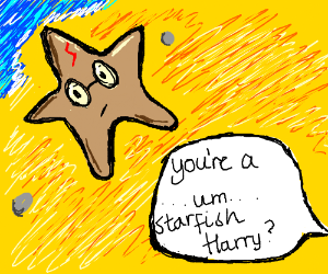 You're a wizard, Harry (is a starfish)