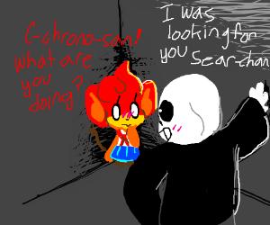 Chrono-San corners his 'puppet', Sear-Chan...