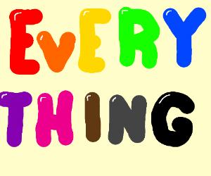 Draw... EVERYTHING!