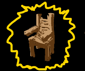 All glory to a chair