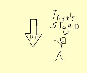 stupid directions