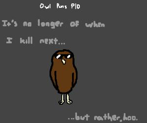 Owl Puns Drawception