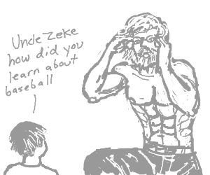 Young boy asks uncle zeke uncomfy question.