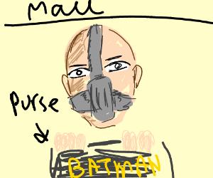 Bane holding batman's purse while heGoesToMall