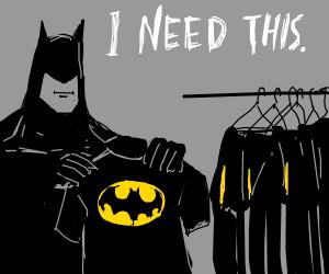 Batman wants a Batman T-Shirt