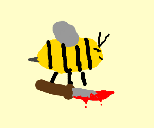 Bee with Bloody Knife