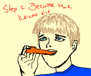 Step 1: Obtain a kazoo