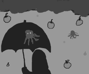 It's raining octopi and apples . . .