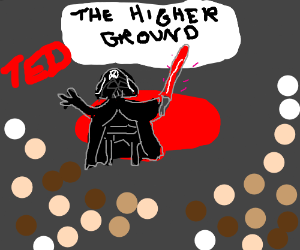 Darth Vaders TEDtalk about the higher ground