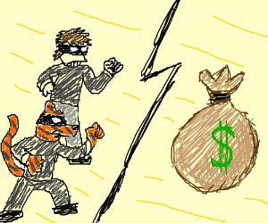 tiger robber and man robber vs. a bag of cash