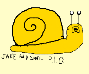 Jake the dog is a snail PIO