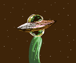 Flying saucer on top of a pickle