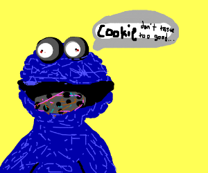 Cookie Monster has a questionable cookie