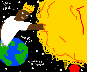 Ignoring warnings, Kanye reaches into  the sun