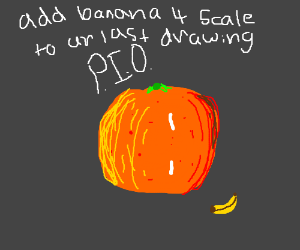 add a banana 4 scale to your last drawing PIO
