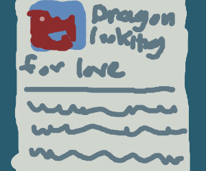 Dragon is looking for love