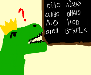 """T-Rex King doesn't know how to spell """"Ohio"""""""