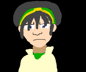 Toph is unhappy