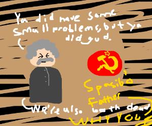 Marx compliments Communism