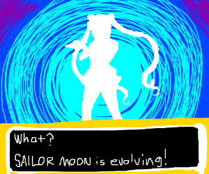 What? SailorMoon is evolving!