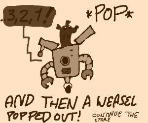 his robot body started countn' down,Cont Story
