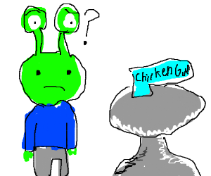 Alien Is Confused About Chicken Gun